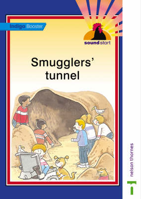 Sound Start Indigo Booster - Smugglers' Tunnel by John Jackman, Hilary Frost