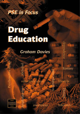 Drug Education by Graham Davies