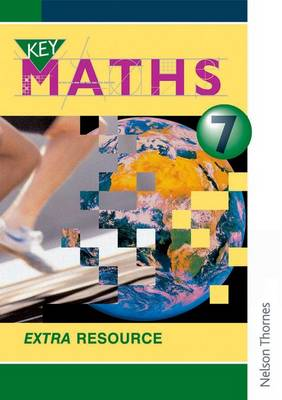 Key Maths 7 Extra Resource Pupil Book by David Baker, Paul Hogan, Barbara Job