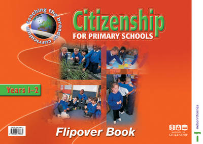 Citizenship for Primary Schools Flipover Book by Stephanie Turner, Institute for Citizenship