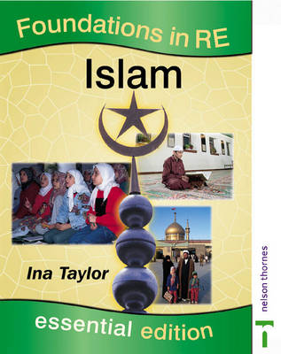 Foundations in RE Islam by Ina Taylor