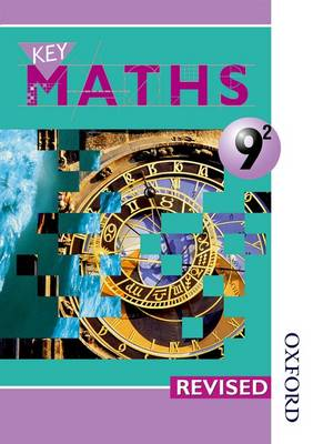 Key Maths 9/2 Pupils Book by David Baker, Paul Hogan, Barbara Job, Irene Patricia Verity