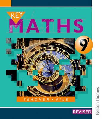 Key Maths 9/1 Teacher File by David Baker, Paul Hogan, Irene Patricia Verity, Barbara Job