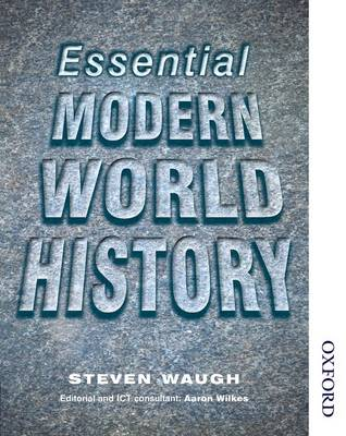 Essential Modern World History Students' Book by Steven Waugh