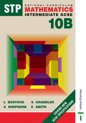STP National Curriculum Mathematics 10B Pupil Book by A. Shepherd, L. Bostock, F. S. Chandler, Ewart Smith