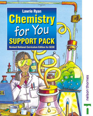 Chemistry for You Support Pack by Lawrie Ryan