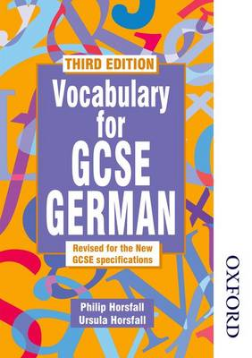 Vocabulary for GCSE German by Philip Horsfall, Ursula Horsfall