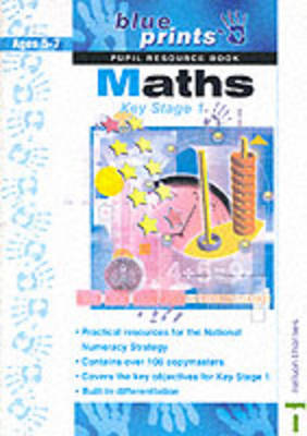 Blueprints Key Stage 1 Maths Key Stage 1 Pupil Resource Book by Sean McArdle, Wendy Clemson, David Clemson