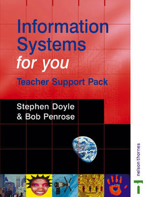 Information Systems for You Teacher Support Pack by Stephen Doyle