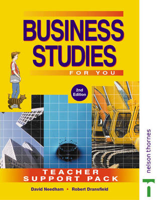 Business Studies for You Teacher Support Pack by David Needham, Robert Dransfield