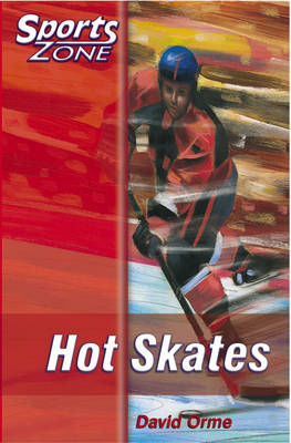 Sports Zone - Level 1 Hot Skates by David Orme