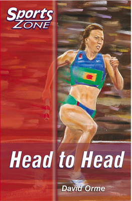 Sports Zone - Level 1 Head to Head by David Orme