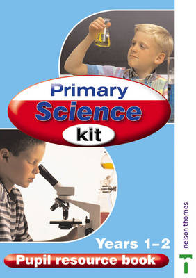 Primary Science Kit Pupil Resource Book by Rosemary Sherrington