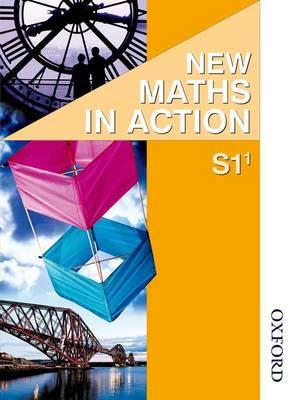 New Maths in Action S1/1 Pupil's Book by Robin D. Howat, Edward C. K. Mullan, Ken Nisbet, Glenys Marra