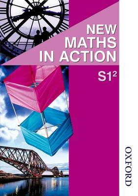 New Maths in Action S1/2 Pupil's Book by Edward C. K. Mullan