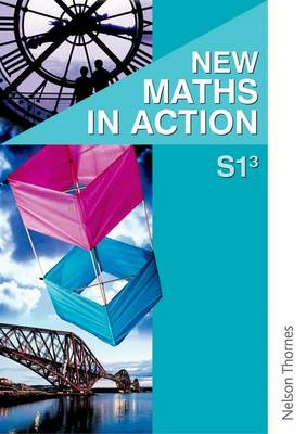 New Maths in Action S1/3 Pupil's Book by D. Brown, Robin D. Howat, Glenys Marra, Edward C. K. Mullan