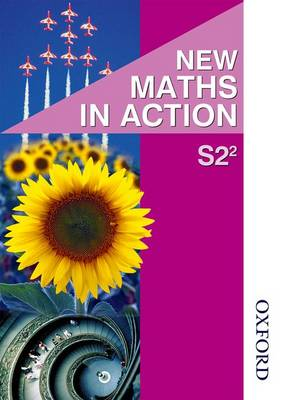 New Maths in Action S2/2 Pupil's Book by Edward C. K. Mullan