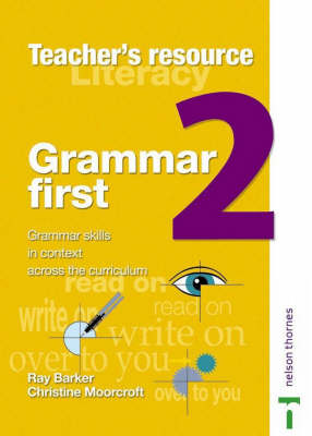 Grammar First Teacher's Book 2 by Ray Barker, Christine Moorcroft