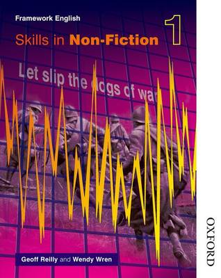 Nelson Thornes Framework English Skills in Non-Fiction 1 by Wendy Wren, Geoff Reilly, Carter Grayson