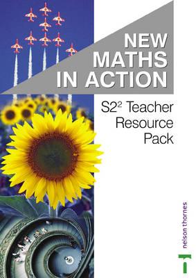 New Maths in Action S2/2 Teacher Resource Pack by Doug Brown, Robin D. Howat, Edward C.K. Mullan, Ruth Murray
