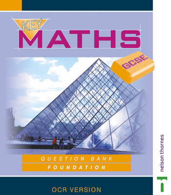 Key Maths GCSE Foundation by David Baker, etc.