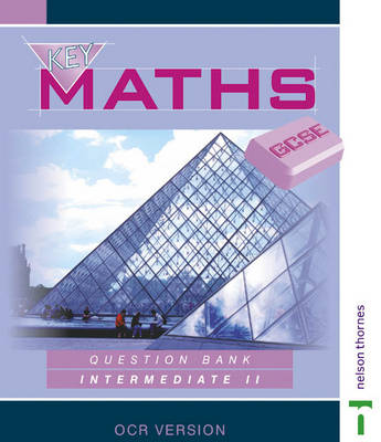 Key Maths GCSE Intermediate 2 by David Baker, etc.