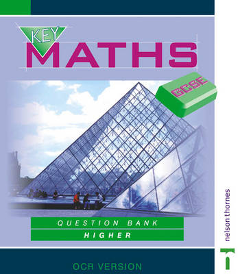 Key Maths GCSE Higher by David Baker, etc.
