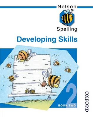 Nelson Spelling - Developing Skills Book 2 by John Jackman