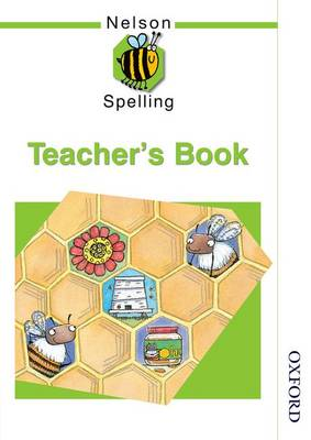 Nelson Spelling - Teacher's Guide by John Jackman