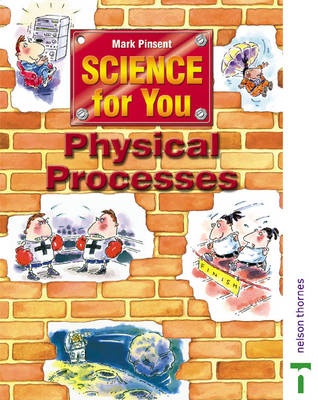 Science for You Student Book Physical Processes by Nick Paul, Lawrie Ryan, Mark Pinsent