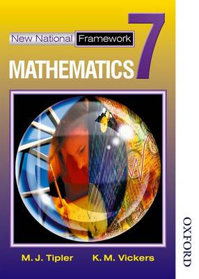 New National Framework Mathematics 7 Core Pupil's Book by K. M. Vickers, M. J. Tipler