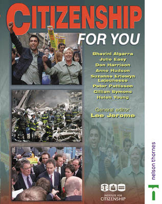 Citizenship for You Student's book by Bhavini Algarra, Julie Easy, Institute for Citizenship