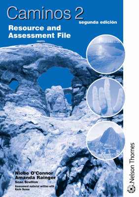 Caminos Resource and Assessment File by Amanda Rainger, Niobe O'Connor