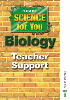 Science for You Teacher Support CD-ROM Biology by Paul Connell, Nick Paul