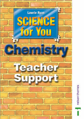 Science for You Teacher Support CD-ROM Chemistry by Nick Paul, Lawrie Ryan, Mark Pinsent