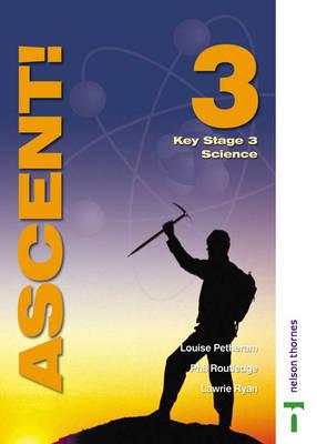 Ascent! by Lawrie Ryan, Louise Petheram, Philip Routledge