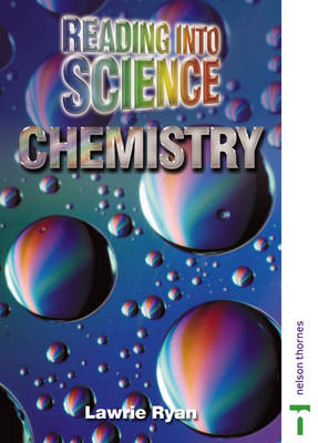 Reading into Science Chemistry by Lawrie Ryan, Peter Ellis, Averil Macdonald