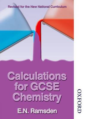 Calculations for GCSE Chemistry - National Curriculum by Eileen Ramsden