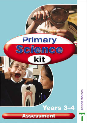 Primary Science Kit Science Assessment Year 3 and 4 by Lawrie Ryan
