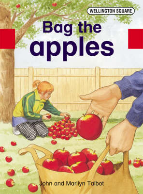 Wellington Square Assessment Kit - Bag the Apples by John Talbot, Marilyn Talbot