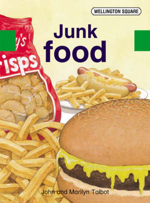 Wellington Square Assessment Kit - Junk Food by John Talbot, Marilyn Talbot