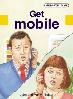 Wellington Square Assessment Kit - Get Mobile by John Talbot, Marilyn Talbot