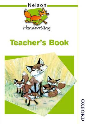 Nelson Handwriting Teacher's Book by Anita Warwick, John Jackman