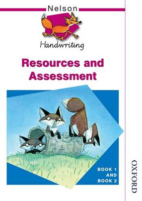Nelson Handwriting Resources and Assessment Book 1 and Book 2 by John Jackman, Anita Warwick