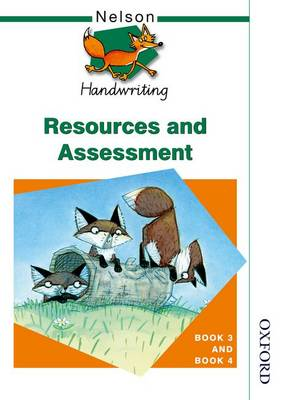 Nelson Handwriting Resources and Assessment Book 3 and Book 4 by John Jackman, Anita Warwick