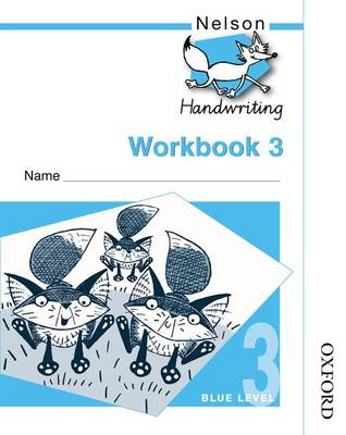 Nelson Handwriting Workbook 3 by John Jackman, Anita Warwick