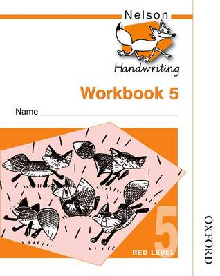 Nelson Handwriting Workbook 5 by John Jackman, Anita Warwick