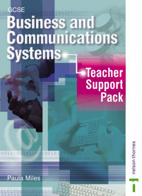 GCSE Business Communications Systems Teacher Support Pack by Paula Miles