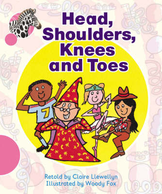 Spotty Zebra Pink A Ourselves - Head, Shoulders, Knees and Toes by Claire Llewellyn