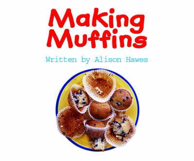 Spotty Zebra Red Change Making Muffins by Alison Hawes